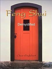 Feng Shui Demystified por Clear Englebert