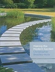 Making the Modern Garden av Christopher…