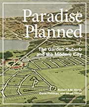 Paradise Planned: The Garden Suburb and the…