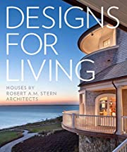 Designs for Living: Houses by Robert A. M.…