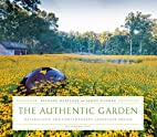 The Authentic Garden: Naturalistic and…