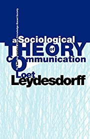A Sociological Theory of Communication: The…