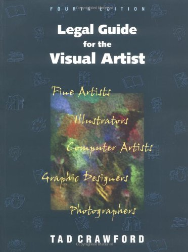 Legal Guide for the Visual Artist, Crawford, Tad