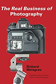 The Real Business of Photography de Richard…