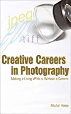 Creative Careers in Photography: Making a…