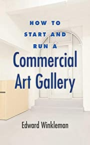 How to Start and Run a Commercial Art…