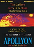 Apollyon (1999) (Book) written by Jerry B. Jenkins, Tim LaHaye