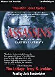 Assassins (1999) (Book) written by Jerry B. Jenkins, Tim LaHaye
