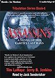 Assassins (1999) (Book) written by Jerry B. Jenkins, Tim LaHaye