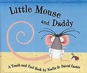 Little Mouse and Daddy av Noelle Carter
