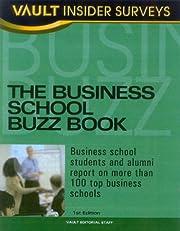 Business School Buzz Book: Business School…