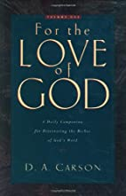 For the Love of God: A Daily Companion for…