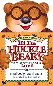 Hi, I'm Hucklebeary: The Fruit of the…