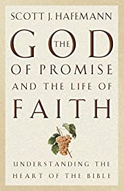 The God of Promise and the Life of Faith:…