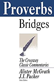 Proverbs (The Crossway Classic Commentary…