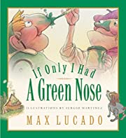 If Only I Had a Green Nose (Board Book) (Max…