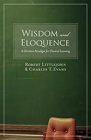 Wisdom and Eloquence: A Christian Paradigm…