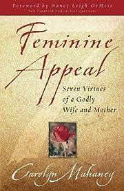 Feminine Appeal af Carolyn Mahaney