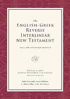 The English-Greek Reverse Interlinear New…