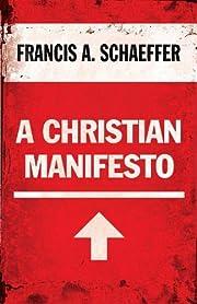 A Christian Manifesto af Francis A.…