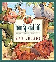 Your Special Gift (Max Lucado's Wemmicks) av…