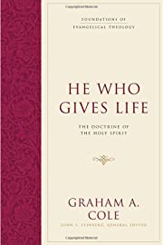 He Who Gives Life: The Doctrine of the Holy…