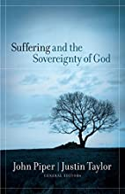 Suffering and the Sovereignty of God by John…