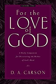 For the Love of God, Volume 2: A Daily…