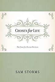 Chosen for Life: The Case for Divine…