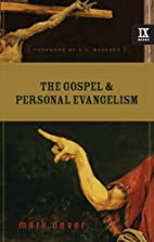 The Gospel and Personal Evangelism by Mark…