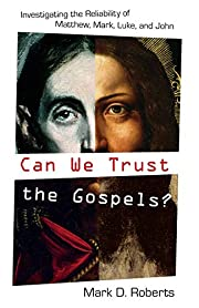 Can we trust the Gospels? : investigating…