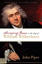 Amazing Grace in the Life of William…