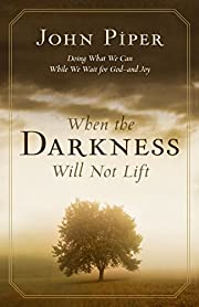 When the darkness will not lift : doing what…