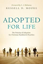 Adopted for Life: The Priority of Adoption…