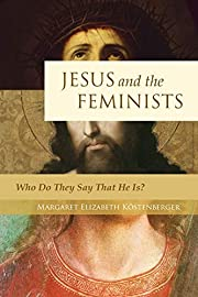 Jesus and the Feminists: Who Do They Say…