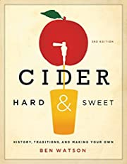 Cider, Hard and Sweet: History, Traditions,…