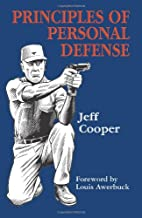 Principles of personal defense by Jeff…