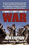 A Quick & Dirty Guide to War: Briefings on Present & Potential Wars, 4th Edition, Dunnigan, James F.; Bay, Austin