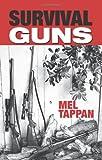 Survival Guns, Tappan, Mel