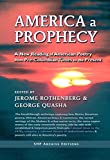 America a prophecy : a new reading of American poetry from pre-Columbian times to the present