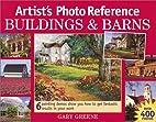 Buildings & Barns by Gary Greene