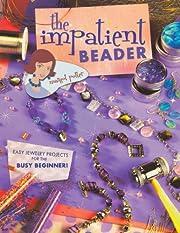 The Impatient Beader av Margot Potter