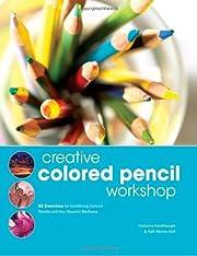 Creative Colored Pencil Workshop: Exercises…