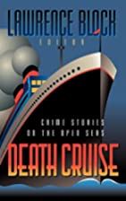 Death Cruise: Crime Stories on the Open Seas…