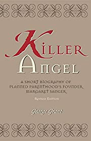 Killer Angel: A Short Biography of Planned…