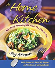 At Home in the Kitchen: The Art of Preparing…