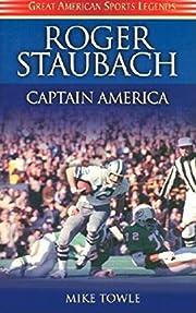 Roger Staubach Captain America: Captain…