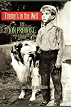 Timmy's in the Well: The Jon Provost…