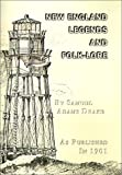 New England legends and folk lore in prose and poetry / by Samuel Adams Drake
