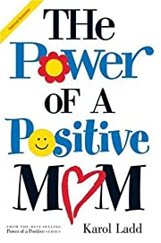 Power of a Positive Mom av Karol Ladd